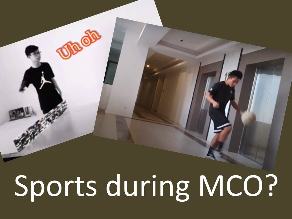 Sports during MCO?