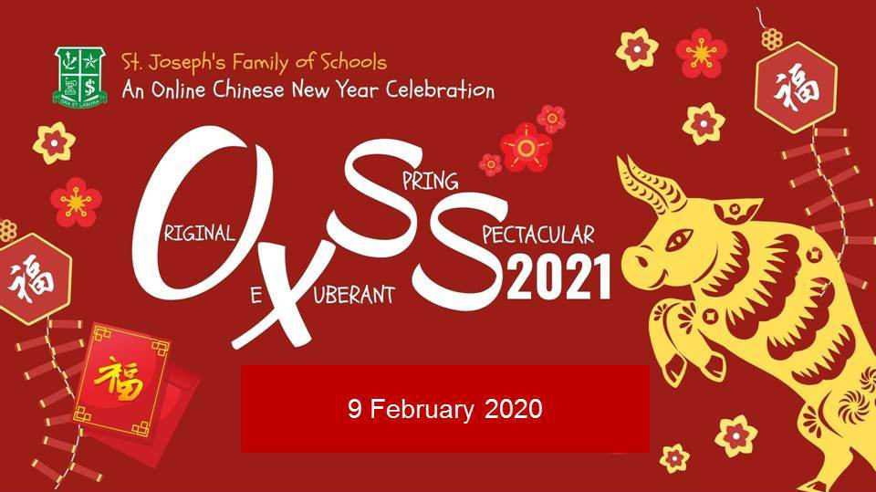 OxSS 2021 – Original eXuberant Spring Spectacular – an online Chinese New Year celebration
